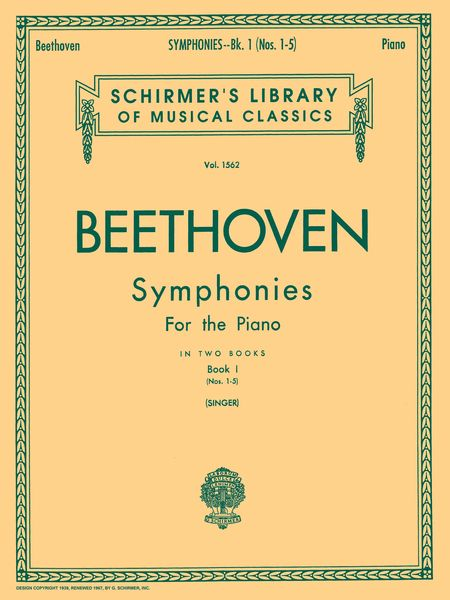Symphonies, Book 1 : Symphonies Nos. 1-5 - arranged For Piano.