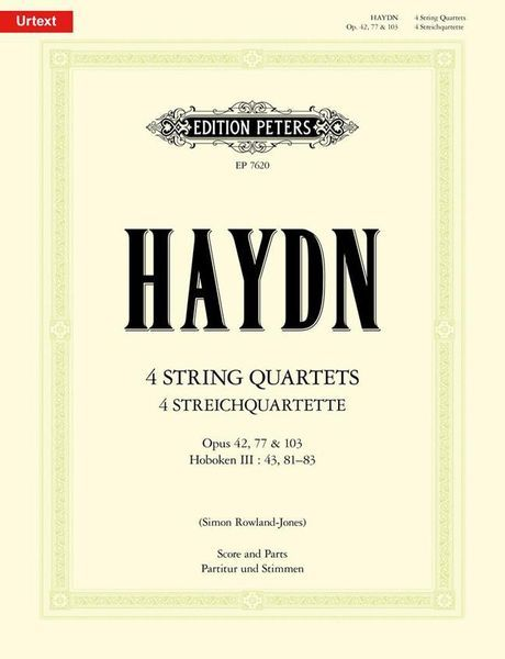 4 String Quartets, Op. 42, 77 and 103, Hoboken III:43, 81-83 / edited by Simon Rowland-Jones.