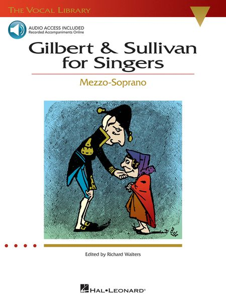 Gilbert & Sullivan For Singers : For Mezzo-Soprano / arranged by Richard Walters.