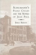 Schumann's Piano Cycles and The Novels Of Jean Paul.