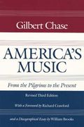 America's Music : From The Pilgrims To The Present.