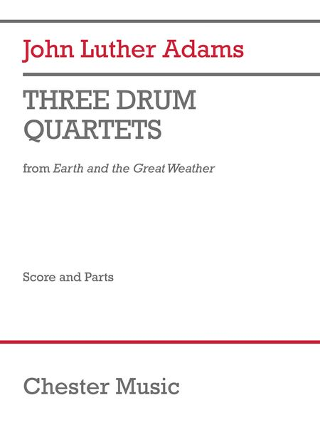 Three Drum Quartets From Earth and The Great Weather.