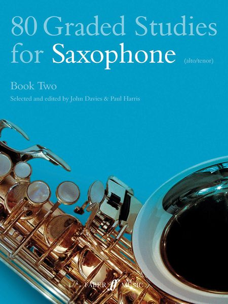 80 Graded Studies For Saxophone, Book 2 / edited by John Davies.