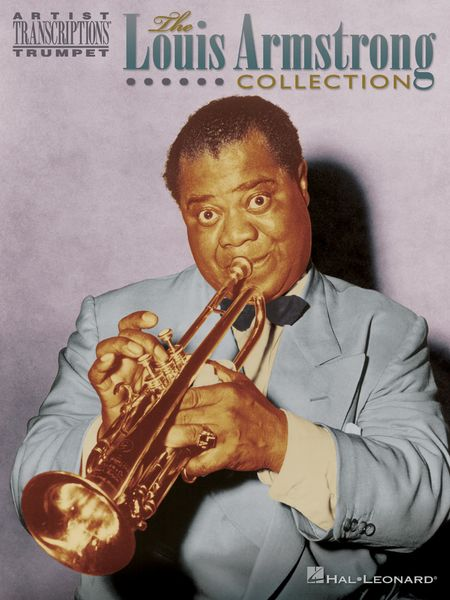 Louis Armstrong Collection : For Trumpet.
