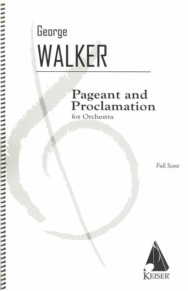Pagaent and Proclamation : For Orchestra.