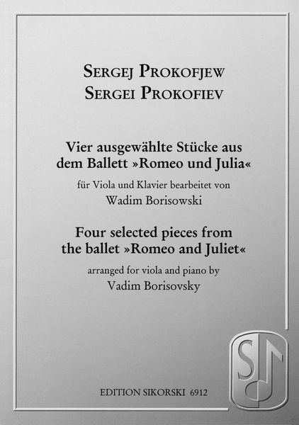 Four Selected Pieces From The Ballet Romeo & Juliet : For Viola & Piano / arr. by Vadim Borisovsky.