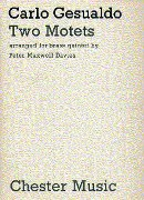 Two Motets : arranged For Brass Quintet by Peter Maxwell Davies.