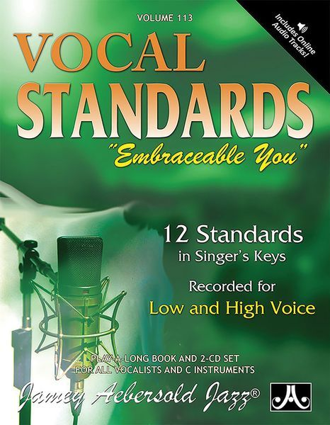 Embraceable You : Vocal Standards - For Low and High Voice.