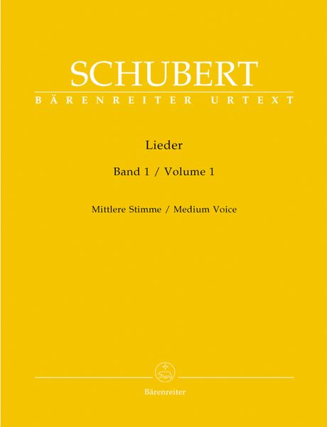Lieder, Vol. 1 : For Medium Voice / edited by Walther Dürr.