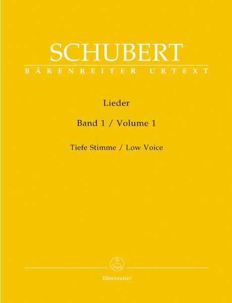 Lieder, Vol. 1 : For Low Voice / edited by Walther Dürr.