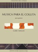 Musica Para El Collita : For Guitar.