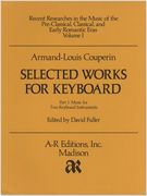 Selected Works For Keyboard, Vol. 1 / edited by David Fuller.