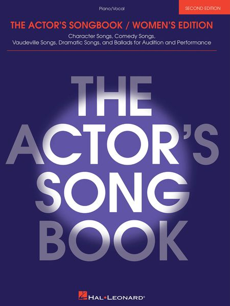 Actor's Songbook : Women's Edition - Second Edition.