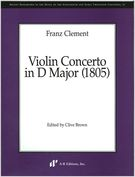 Violin Concerto In D Major (1805) / edited by Clive Brown.