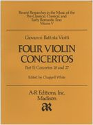 Four Violin Concertos, Part II : Concerto 18 In E Minor, Concerto 27 In C Major.