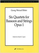 Six Quartets For Bassoon and Strings / edited by Daniel G. Lipori.