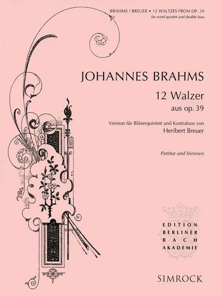 12 Walzer, Aus Op. 39 : For Wind Quintet and Contrabass / Version by Heribert Breuer.