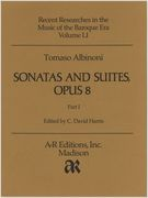 Sonatas and Suites, Op. 8 : For Two Violins, Violoncello, and Basso Continuo.