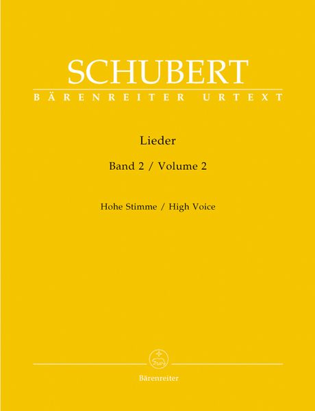 Lieder, Vol. 2 : For High Voice / edited by Walther Dürr.