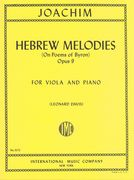 Hebrew Melodies (On Poems of Byron), Op. 9 : For Viola and Piano / Ed. by Leonard Davis.