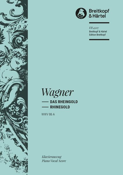Rheingold WWV 86a : Piano Vocal Score, edited by Otto Singer and Carl Waack.(G/E).