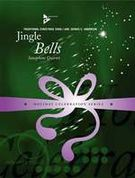 Jingle Bells : For Saxophone Quartet (SATB) / arranged by Dennis Anderson.