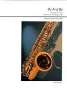 By and by : For Saxophone Quartet (SATB/AATB) / arranged by Friedemann Graef.