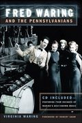 Fred Waring and The Pennsylvanians.