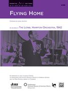 Flying Home : For Jazz Ensemble / transcribed by David Berger.