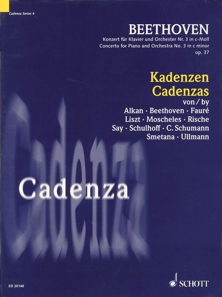 Cadenzas : Concerto For Piano and Orchestra No. 3 In C Minor, Op. 37 / edited by Michael Rische.