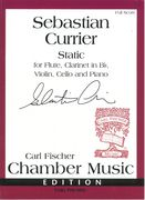 Static : For Flute, Clarinet In B Flat, Violin, Cello and Piano.