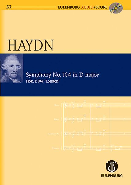 Symphony No. 104 In D Major (Iondon), Hob. I:104 / edited by Harry Newstone.