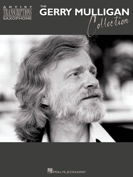 Gerry Mulligan Collection : Saxophone Artist Transcriptions.