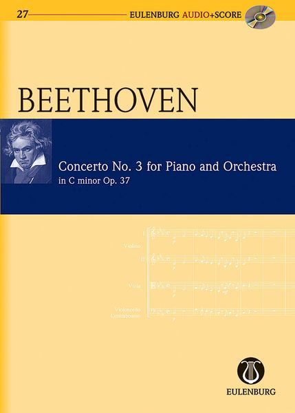 Concerto No. 3 In C Minor, Op. 37 : For Piano and Orchestra / edited by Richard Clarke.