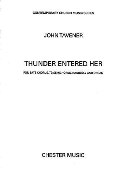 Thunder Entered Her : For Tenor and Bass Soli, SATB Choir, Organ and Percussion.
