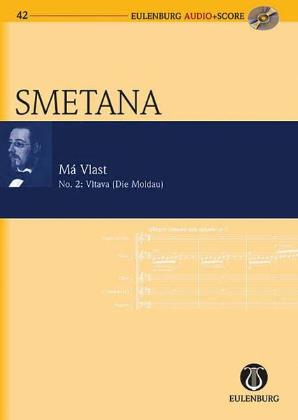Ma Vlast, No. 2 - Vltava (Die Moldau) : For Orchestra / edited by Milan Pospisil.