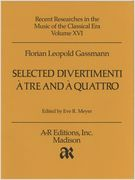 Selected Divertimenti A Tre E A Quattro / edited by Eve R. Meyer.