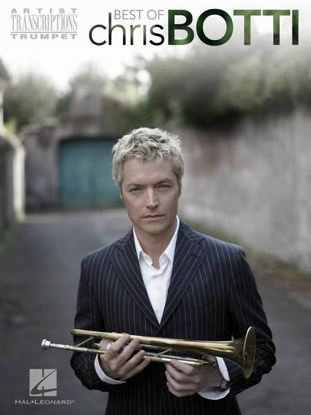 Best Of Chris Botti : For Trumpet.