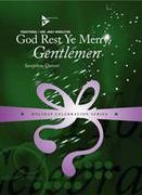 God Rest Ye Merry Gentlemen : For Saxophone Quintet (AATTB).