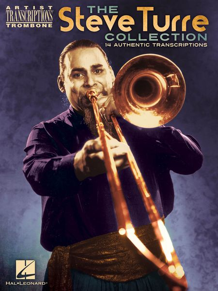 Steve Turre Collection - 14 Authentic Transcriptions : For Trombone.