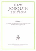 Facsimiles From Sources Of Compositions Attributed To Josquin / Edited By Willem Elders.