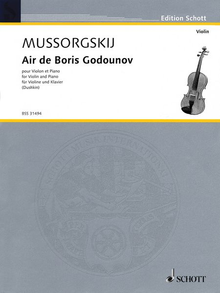 Air De Boris Godounov : For Violin and Piano / arranged by Samuel Dushkin.