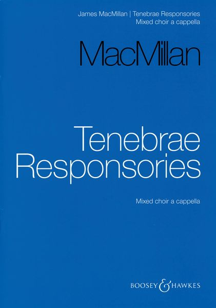 Tenebrae Responsories : For Mixed Choir A Cappella (2006).