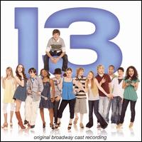 13 [Original Broadway Cast Recording].