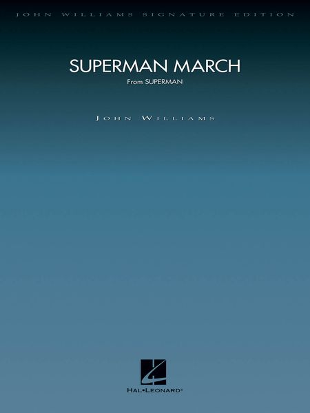 Superman March : For Orchestra.