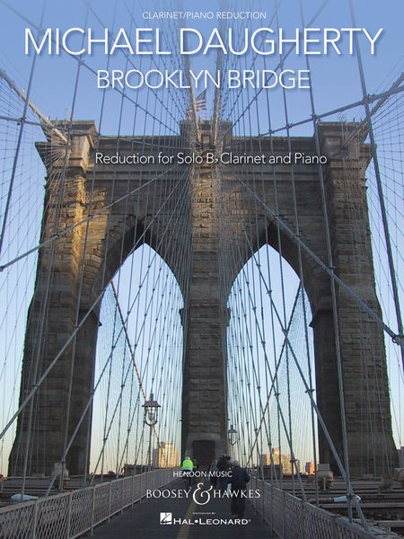 Brooklyn Bridge : For Clarinet and Symphonic Band (2005) - reduction For Clarinet and Piano.