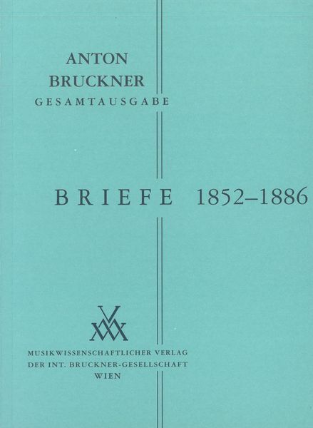 Briefe, Band 1 : 1852-1886 / Second Edition, Edited By Andrea Harrandt And Otto Schneider.