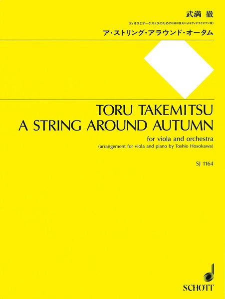 String Around Autumn : For Viola and Orchestra - Arrangement For Viola and Piano.