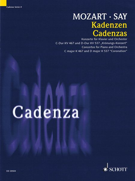 Cadenzas For Concertos and Piano and Orchestra In C Major, K. 467 and D Major, 537 (Coronation).