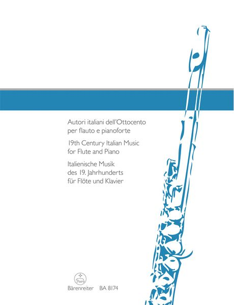 19th Century Italian Music For Flute and Piano / edited by Angelica Celeghin.